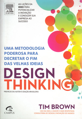 Design Thinking - Tim Brown, CEO and President of IDEO ...